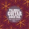 Palmira Guitar Cocktail - The Latin Jazz - EP, Vol. 1