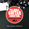 Palmira Guitar Cocktail - Smooth Jazz Casino Vol. 1 (The Guitar Edition)